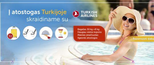 Atostogauk Turkijoje, mėgaukis skrydžiu su Turkish airlines!